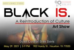 "banner for the art show ""Black Is"""