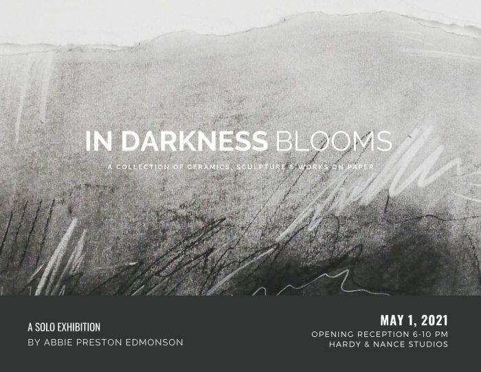 In Darkness Blooms art show